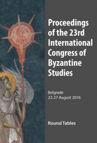 Proceeding of the 23rd International Congres of Byzantine Studies - Round Tables