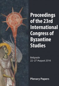 The Proceedings of the 23rd International Congress of Byzantine Studies